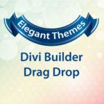 Elegant Themes Divi Builder Drag Drop