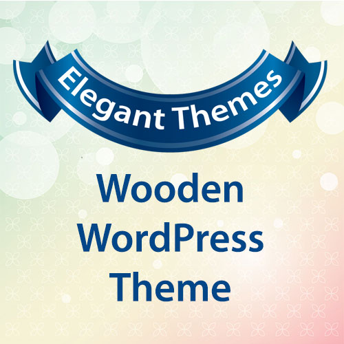 Elegant Themes Wooden WordPress Theme