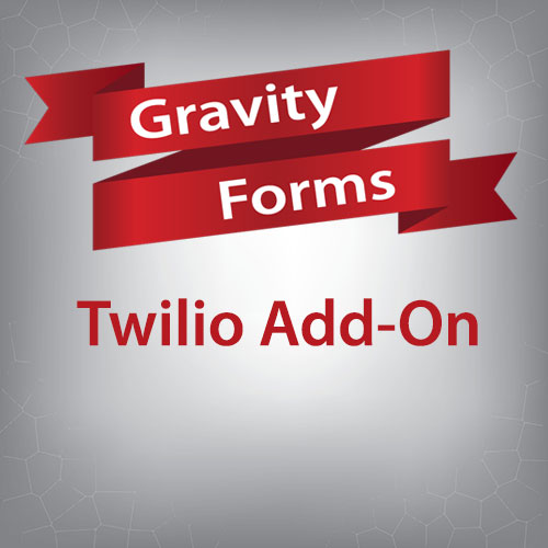 Gravity Forms Twilio Add-On