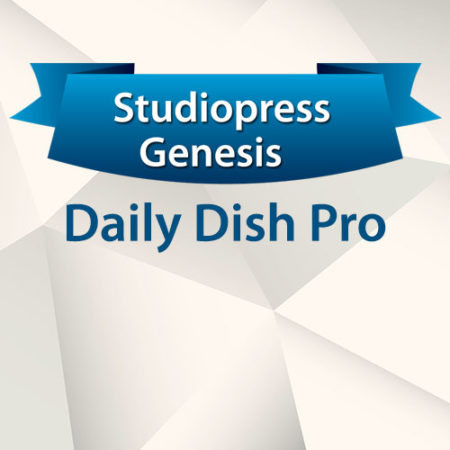 StudioPress Genesis Daily Dish Pro