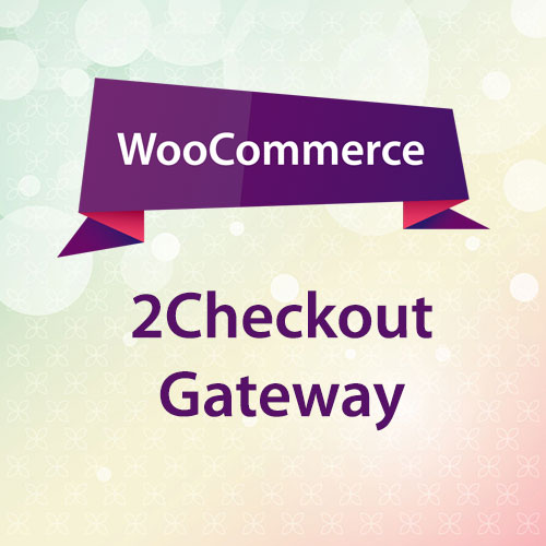 WooCommerce 2Checkout Gateway