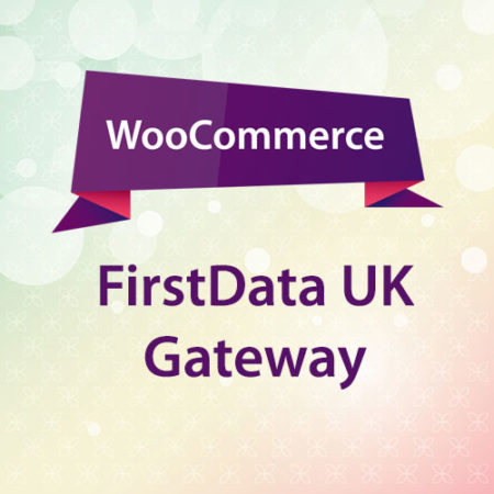 WooCommerce FirstData UK Gateway