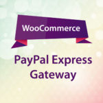 WooCommerce PayPal Express Gateway
