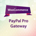 WooCommerce PayPal Pro Gateway