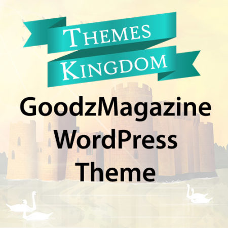 Themes Kingdom GoodzMagazine WordPress Theme
