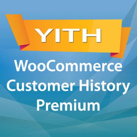 YITH WooCommerce Customer History Premium