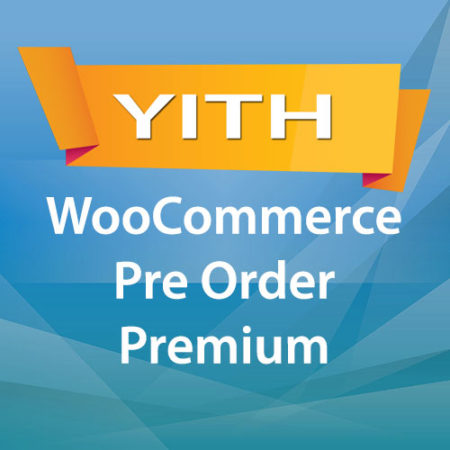 YITH WooCommerce Pre Order Premium