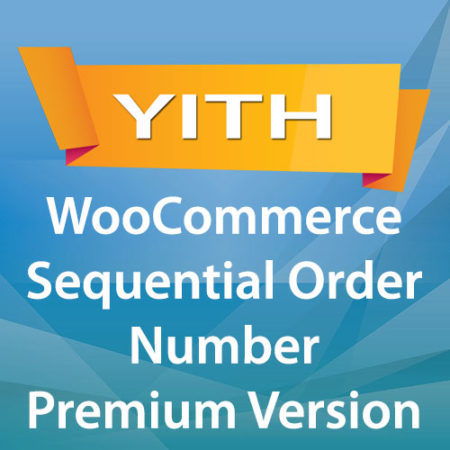 YITH WooCommerce Sequential Order Number Premium Version