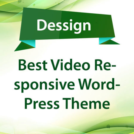 Dessign Best Video Responsive WordPress Theme
