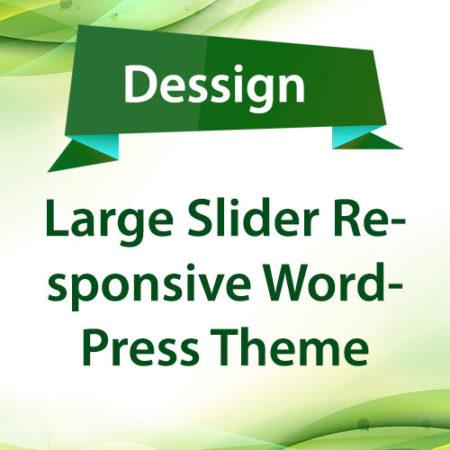 Dessign Large Slider Responsive WordPress Theme