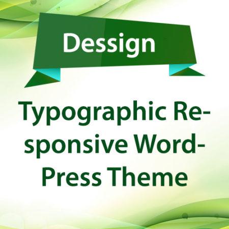 Dessign Typographic Responsive WordPress Theme