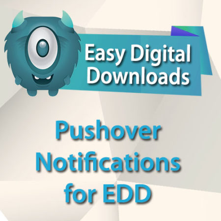 Easy Digital Downloads Pushover Notifications for EDD