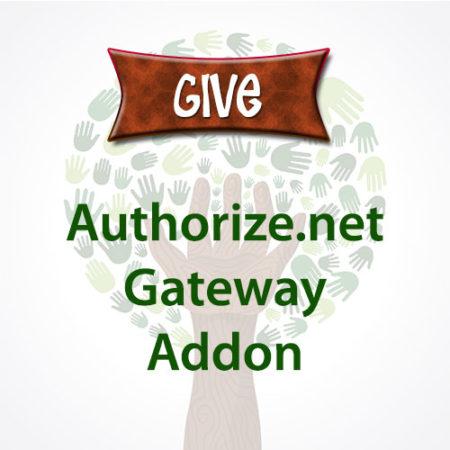 Give Authorize.net Gateway Addon