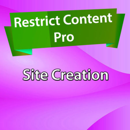 Restrict Content Pro Site Creation