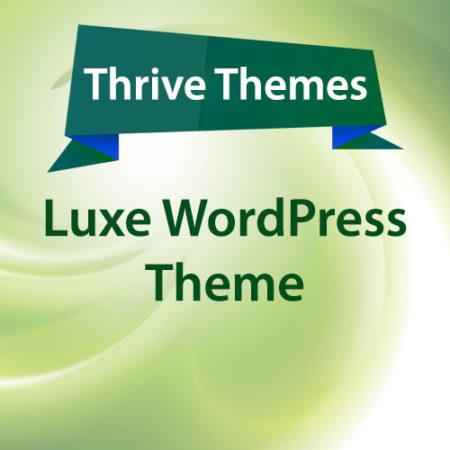 Thrive Themes Luxe WordPress Theme