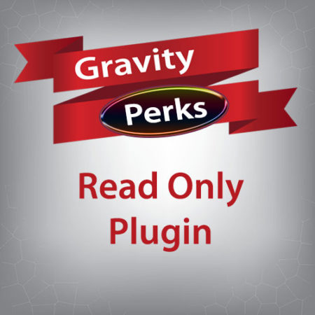 Gravity Perks Read Only Plugin