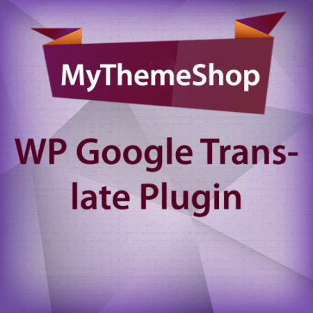 MyThemeShop WP Google Translate Plugin