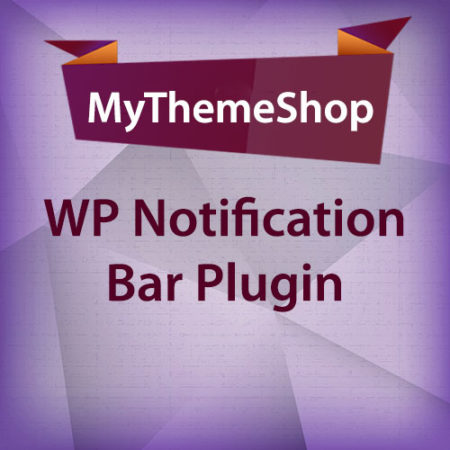 MyThemeShop WP Notification Bar Plugin