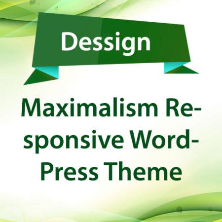 Dessign Maximalism Responsive WordPress Theme