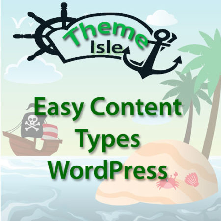 ThemeIsle Easy Content Types WordPress Plugin