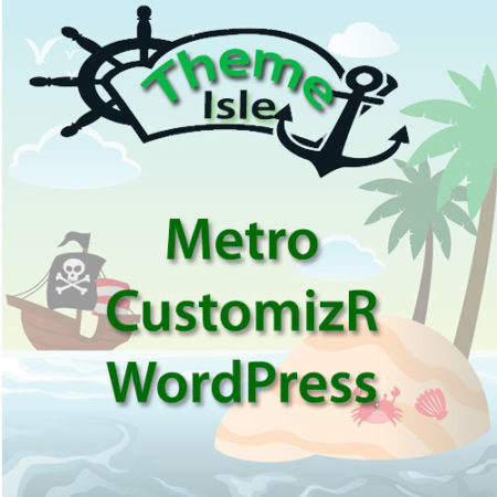 ThemeIsle Metro CustomizR WordPress Plugin