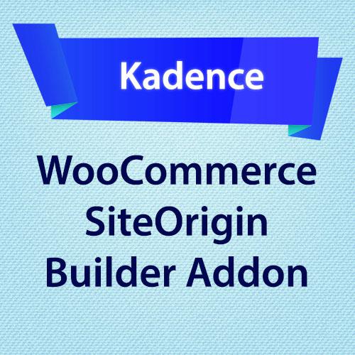 Kadence WooCommerce SiteOrigin Builder Addon